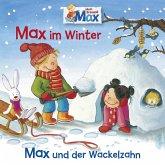 10: Max im Winter / Max und der Wackelzahn (MP3-Download)