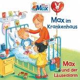 15: Max im Krankenhaus / Max und der Läusealarm (MP3-Download)