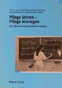 Pflege lehren, Pflege managen (Mängelexemplar)