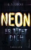 NEON - Er tötet dich (eBook, ePUB)