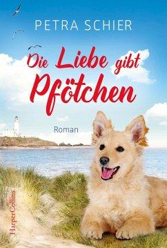 Die Liebe gibt Pfötchen / Lichterhaven Bd.4 (eBook, ePUB) - Schier, Petra
