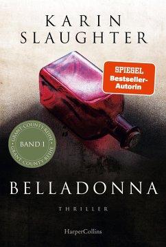 Belladonna / Grant County Bd.1 (eBook, ePUB) - Slaughter, Karin