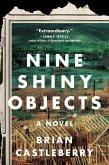 Nine Shiny Objects (eBook, ePUB)
