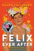 Felix Ever After (eBook, ePUB)