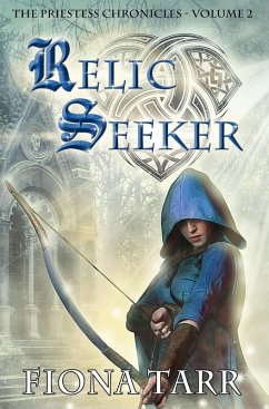 Relic Seeker (The Priestess Chronicles, #2) (eBook, ePUB) - Tarr, Fiona