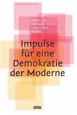 Wenn ich mir was wünschen dürfte - Impulse für eine Demokratie der Moderne (Mängelexemplar)