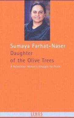Daughter of the Olive Trees (Mängelexemplar) - Farhat-Naser, Sumaya