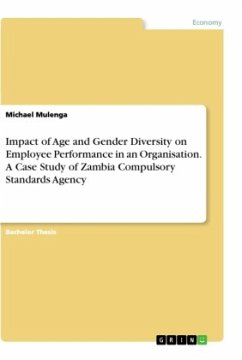 Impact of Age and Gender Diversity on Employee Performance in an Organisation. A Case Study of Zambia Compulsory Standards Agency