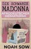 Die Schwarze Madonna - Fatou Falls Erster Fall