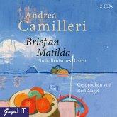 Brief an Matilda. Ein italienisches Leben, 2 Audio-CD