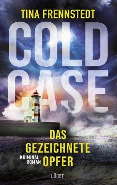 Das gezeichnete Opfer / Cold Case Bd.2 - Frennstedt, Tina