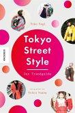 Tokyo Street Style (Mängelexemplar)