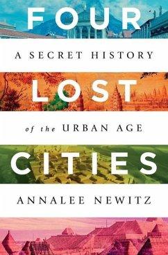 Four Lost Cities - Newitz, Annalee