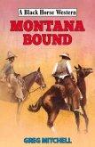 Montana Bound