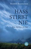 Hass stirbt nie (eBook, ePUB)