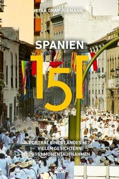 Spanien 151 (eBook, PDF) - Graf-Riemann, Lisa