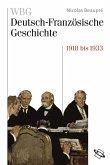 WBG Deutsch-Französische Geschichte Bd. VIII (eBook, PDF)