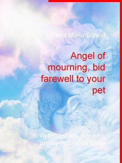 Angel of mourning, bid farewell to your pet (eBook, ePUB)