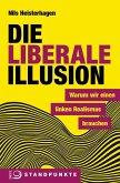 Die liberale Illusion (Mängelexemplar)