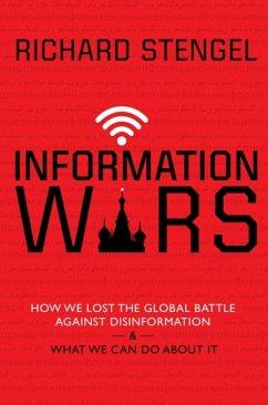 Information Wars - Stengel, Richard (Author)