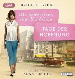 Tage der Hoffnung / Die Schwestern vom Ku'damm Bd.3 (2 MP3-CDs) - Riebe, Brigitte