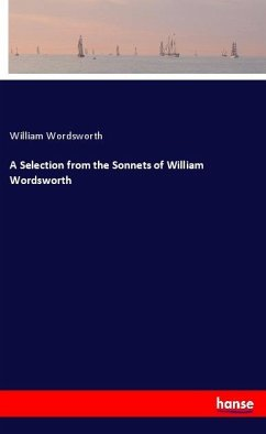 A Selection from the Sonnets of William Wordsworth