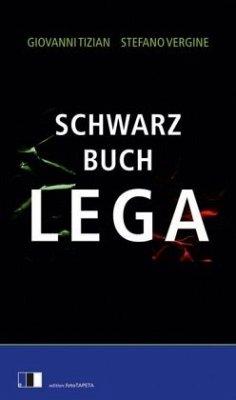 Schwarzbuch Lega - Tizian, Giovanni; Vergine, Stefano