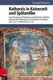 Katharsis in Kaiserzeit und Spätantike