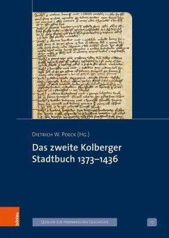 Das zweite Kolberger Stadtbuch 1373-1436