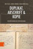 Duplikat, Abschrift & Kopie