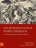 Die Repräsentation Maria Theresias