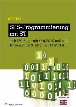 SPS-Programmierung mit ST - Schmitt, Karl
