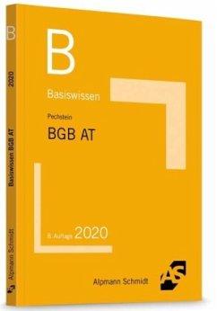 Basiswissen BGB Allgemeiner Teil - Pechstein, Christoph