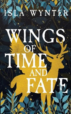 Wings of Time and Fate - Wynter, Isla