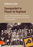 Zwangsarbeit in Plauen im Vogtland