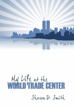 My Life at the World Trade Center