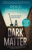 A Dark Matter