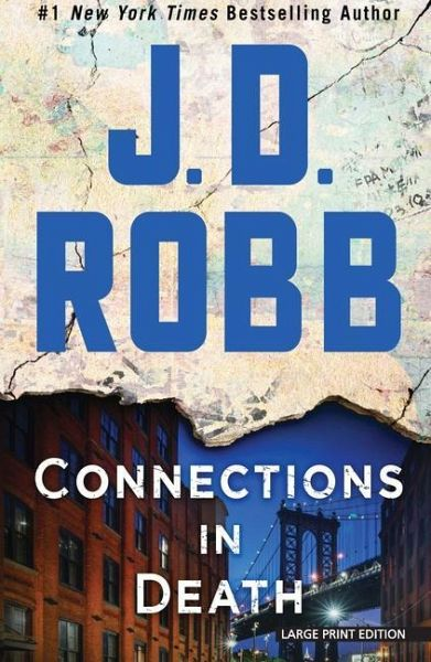 Connections in Death - Robb, J. D.