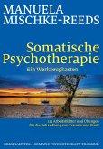 Somatische Psychotherapie - ein Werkzeugkasten