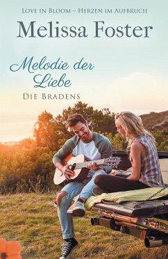 Melodie der Liebe / Die Bradens at Peaceful Harbor Bd.5 - Foster, Melissa