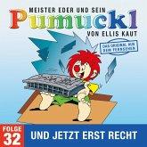 32: Und jetzt erst recht (Das Original aus dem Fernsehen) (MP3-Download)