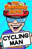 Cycling Man (The Sunshine Home, #1) (eBook, ePUB)