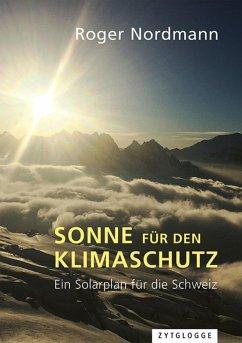 Sonne für den Klimaschutz (eBook, ePUB) - Nordmann, Roger