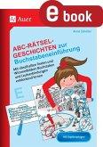 Abc-Rätsel-Geschichten zur Buchstabeneinführung (eBook, PDF)