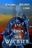 Die Erben der Wächter Band 3 (eBook, ePUB)