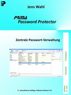PRIMA Password Protector (eBook, ePUB) - Wahl, Jens
