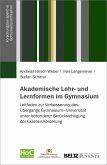 Akademische Lehr- und Lernformen im Gymnasium (eBook, PDF)