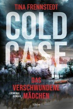 Das verschwundene Mädchen / Cold Case Bd.1 (eBook, ePUB) - Frennstedt, Tina