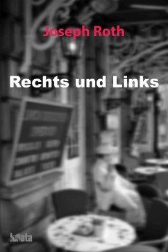 Rechts und Links (eBook, ePUB) - Roth, Joseph