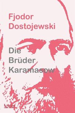 Die Brüder Karamasow (eBook, ePUB) - Dostojewski, Fjodor